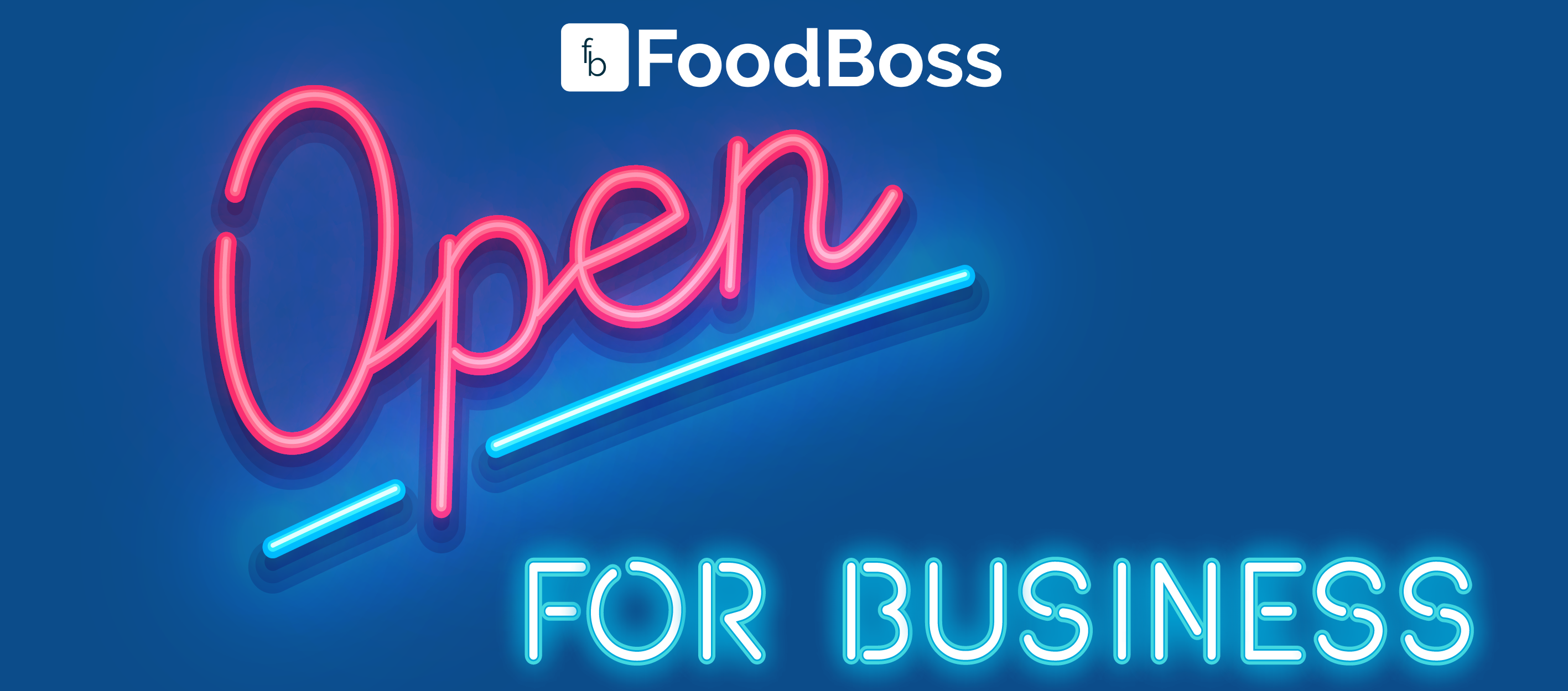 FoodBoss Launches 'Restaurants Open for Business'