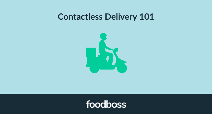 How Does Contactless Delivery Work? July 2020